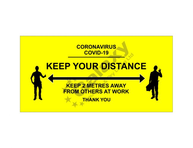 Keep Your Distance – 900mm x 450mm – 5mm Foamex