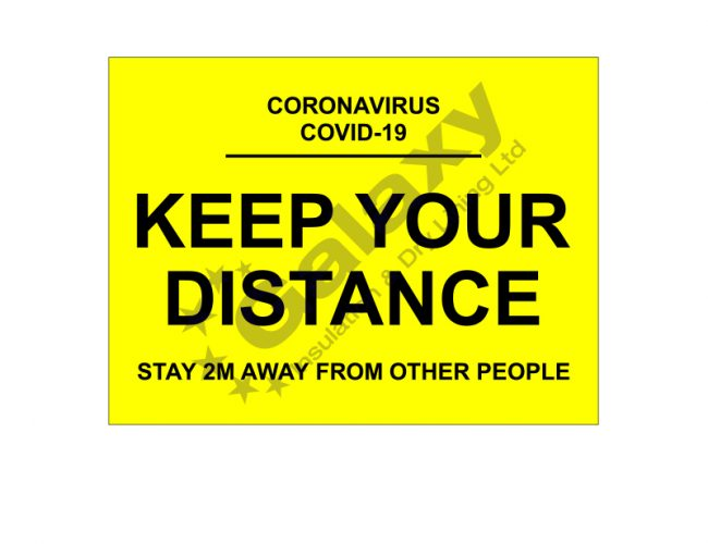 Keep Your Distance Signage – 600mm x 450mm – 5mm Foamex